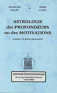 ASTROLOGIE DES PROFONDEURS OU DES MOTIVATIONS - KARMA ET REINCARNATION