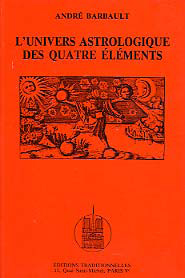 UNIVERS ASTROLOGIQUE DES QUATRE ELEMENTS (L')