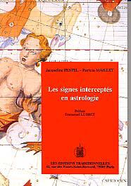 SIGNES INTERCEPTES EN ASTROLOGIE - INTERPRETEZ ET VIVEZ MIEUX VOS SIGNES INTERCEPTES