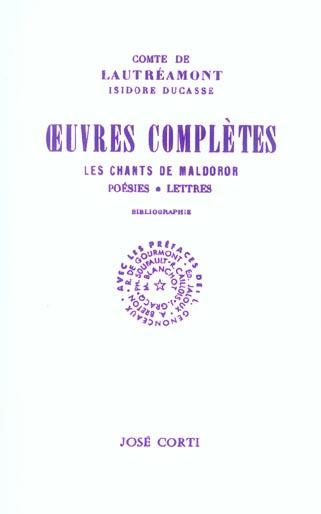 UVRES COMPLETES LES CHANTS DE MALDOROR, POESIES, LETTRES