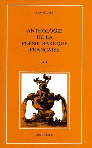 ANTHOLOGIE DE LA POESIE BAROQUE FRANCAISE T 2