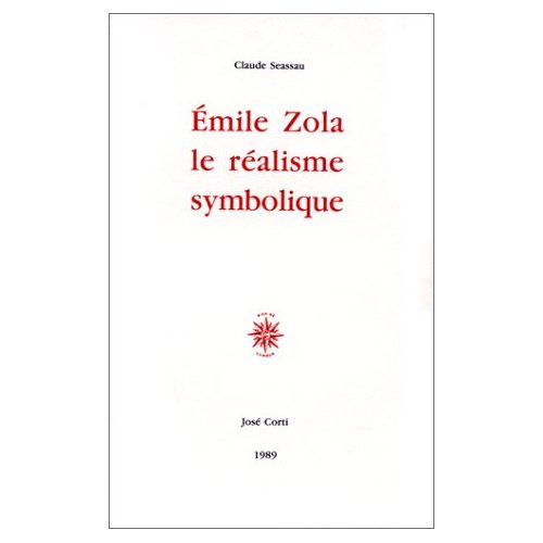 EMILE ZOLA, LE REALISME SYMBOLIQUE
