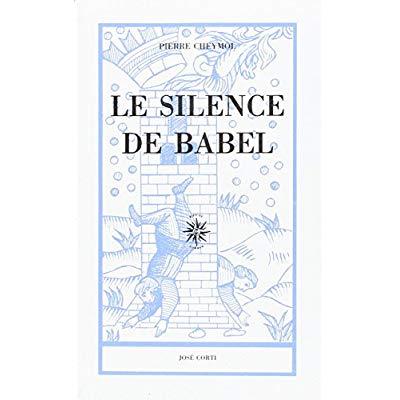 LE SILENCE DE BABEL