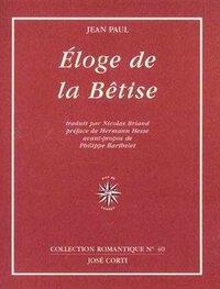 ELOGE DE LA BETISE