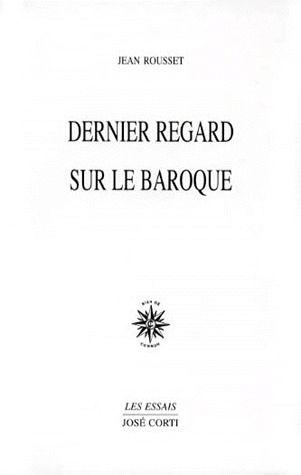 DERNIER REGARD SUR LE BAROQUE