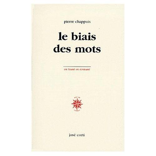 LE BIAIS DES MOTS NOTES, 1963-1998