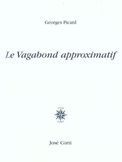 LE VAGABOND APPROXIMATIF