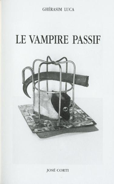 LE VAMPIRE PASSIF AVEC UNE INTROD. SUR L'OBJET OBJECTIVEMENT OFFERT, UN PORTRAIT ET DIX-SEPT ILL.