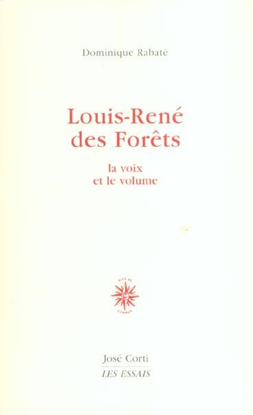 LOUIS-RENE DES FORETS LA VOIX ET LE VOLUME