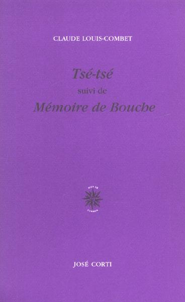 TSE-TSE - SUIVI DE MEMOIRE DE BOUCHE