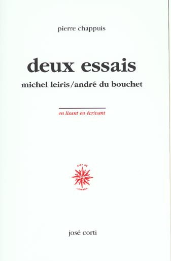 DEUX ESSAIS MICHEL LEIRIS, ANDRE DU BOUCHET