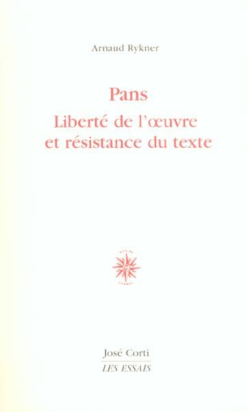 PANS LIBERTE DE L'OEUVRE ET RESISTANCE DU TEXTE