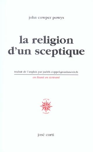 LA RELIGION D'UN SCEPTIQUE - SUIVI DE ANATOLE FRANCE