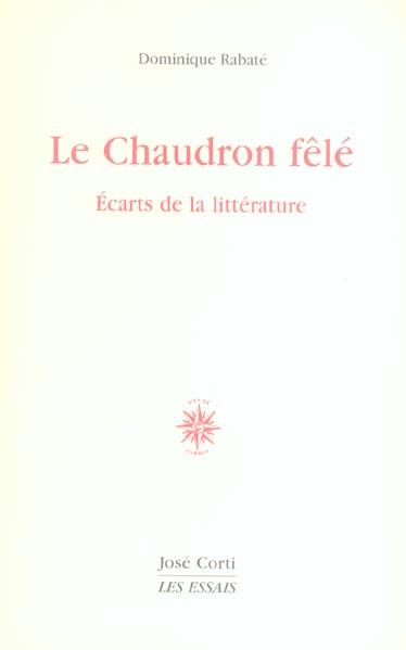 LE CHAUDRON FELE ECARTS DE LA LITTERATURE