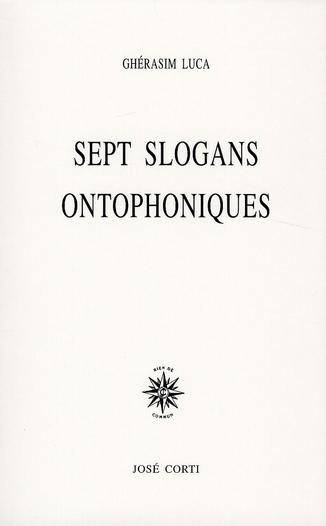 SEPT SLOGANS ONTOPHONIQUES