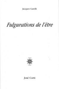 FULGURATIONS DE L'ETRE