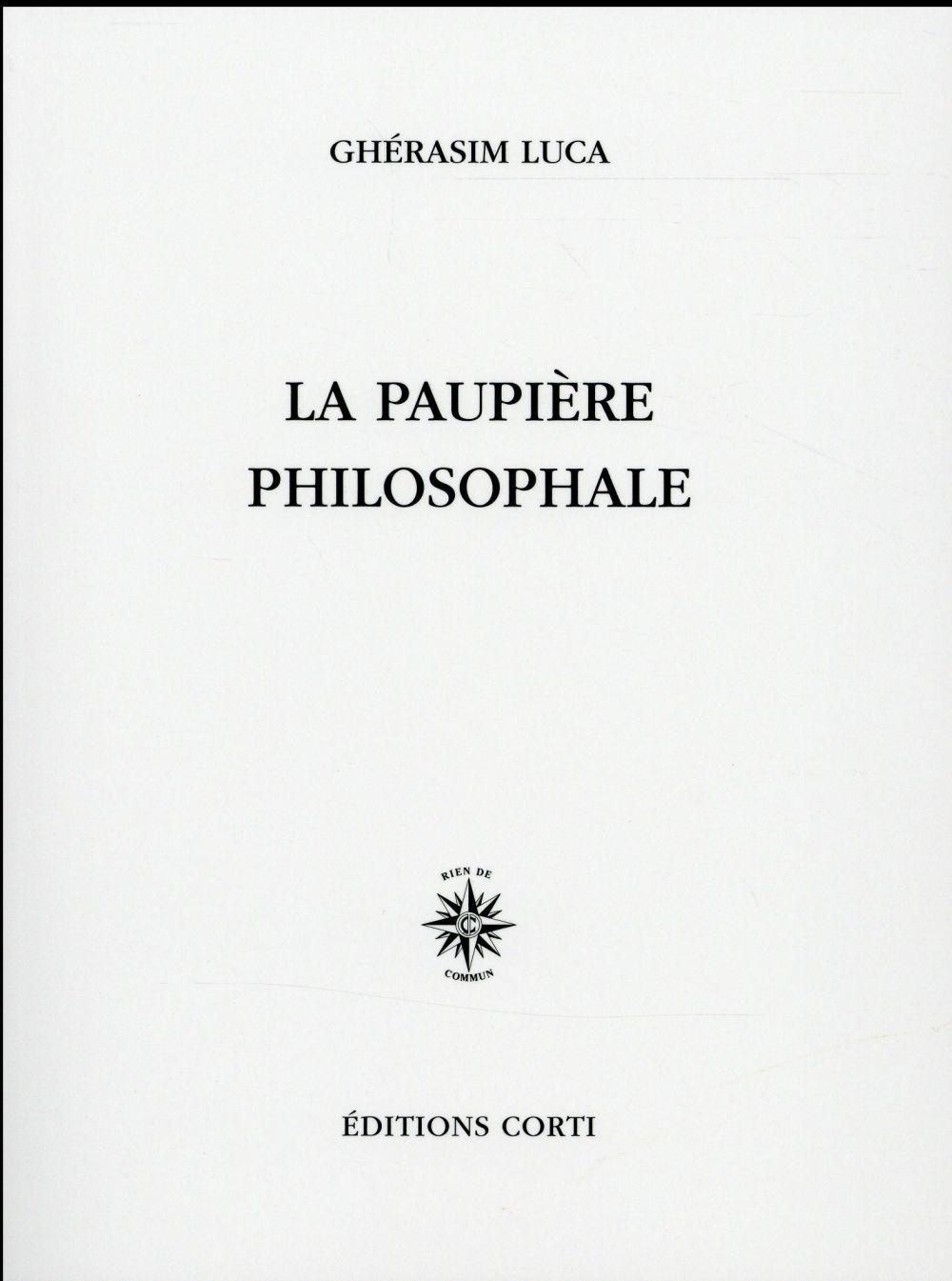 LA PAUPIERE PHILOSOPHALE