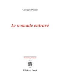 LE NOMADE ENTRAVE
