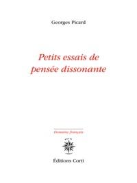 PETITS ESSAIS DE PENSEE DISSONANTE