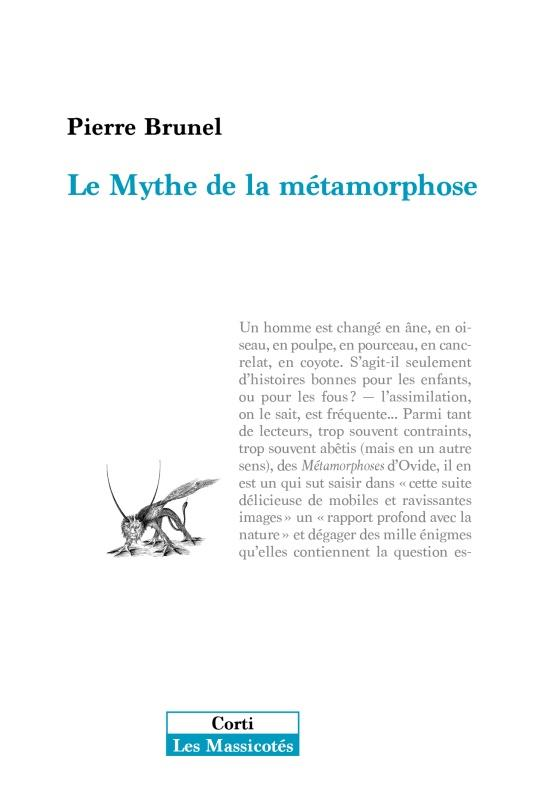 LE MYTHE DE LA METAMORPHOSE
