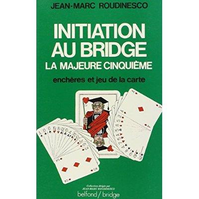 INITIATION AU BRIDGE