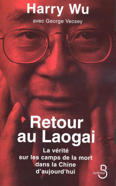 RETOUR AU LAOGAI