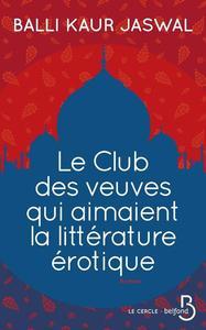 LE CLUB DES VEUVES QUI AIMAIENT LA LITTERATURE EROTIQUE
