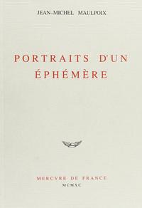 PORTRAITS D'UN EPHEMERE