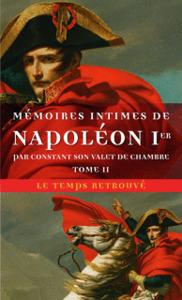 MEMOIRES INTIMES DE NAPOLEON 1ER