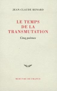 LE TEMPS DE LA TRANSMUTATION