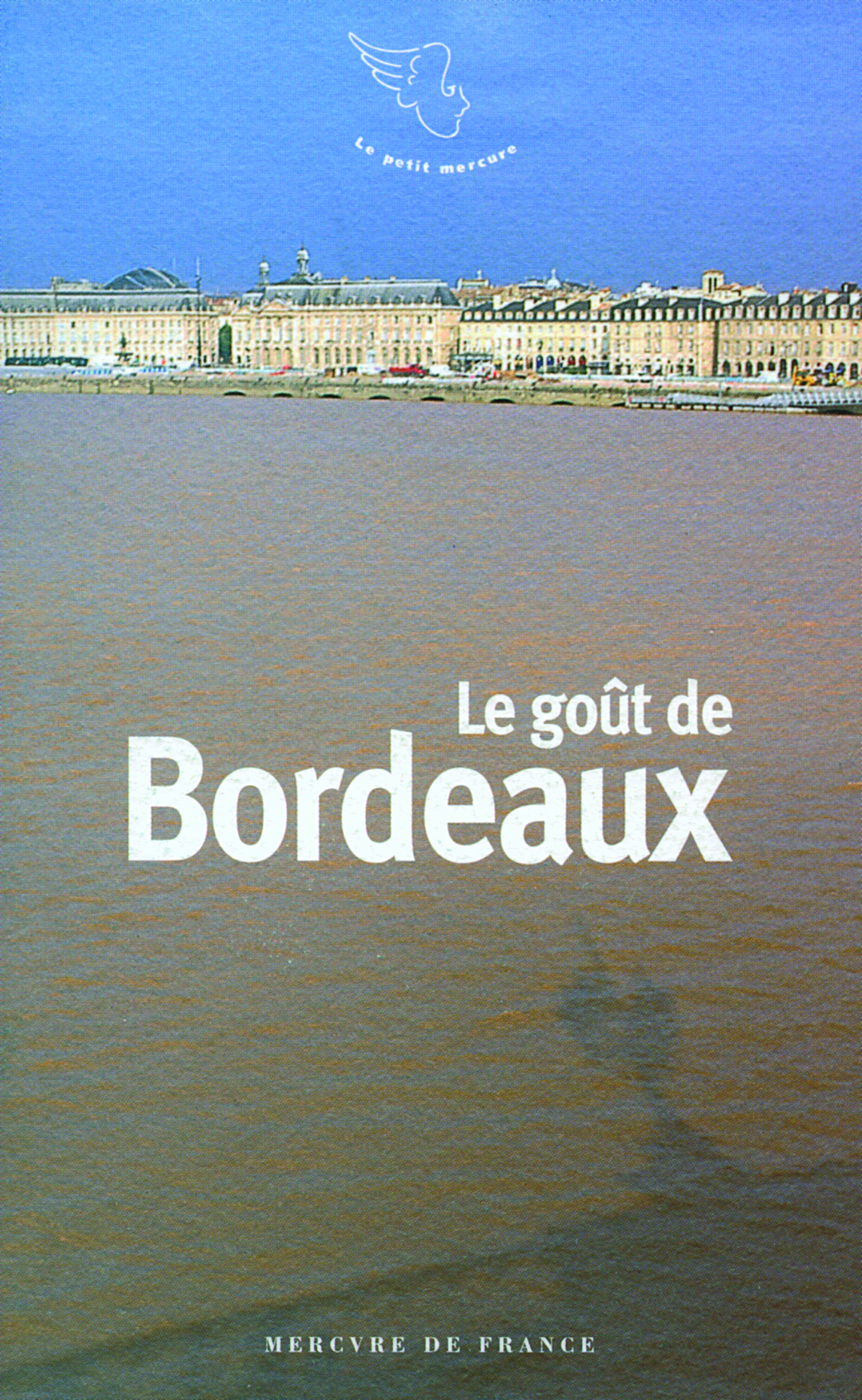 LE GOUT DE BORDEAUX