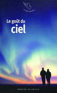 LE GOUT DU CIEL