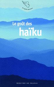 LE GOUT DES HAIKU