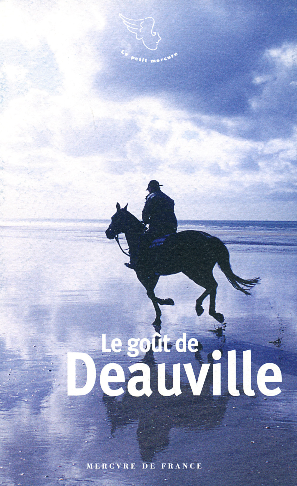 LE GOUT DE DEAUVILLE