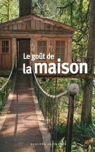LE GOUT DE LA MAISON