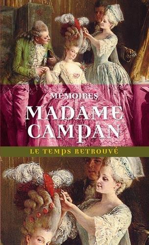Memoires de madame campan, premiere femme de chambre de marie-antoinette