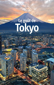 LE GOUT DE TOKYO