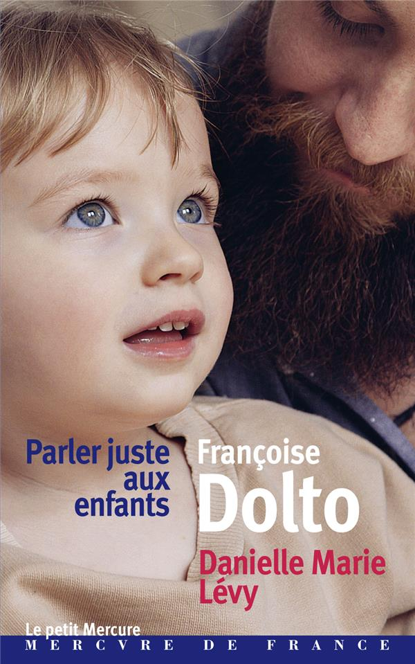PARLER JUSTE AUX ENFANTS