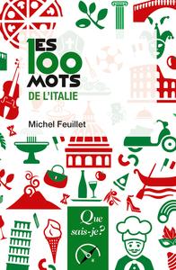 LES 100 MOTS DE L'ITALIE