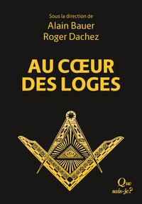 AU COEUR DES LOGES - LE LIVRE DE LA FRANC-MACONNERIE II