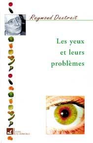 YEUX ET LEURS PROBLEMES