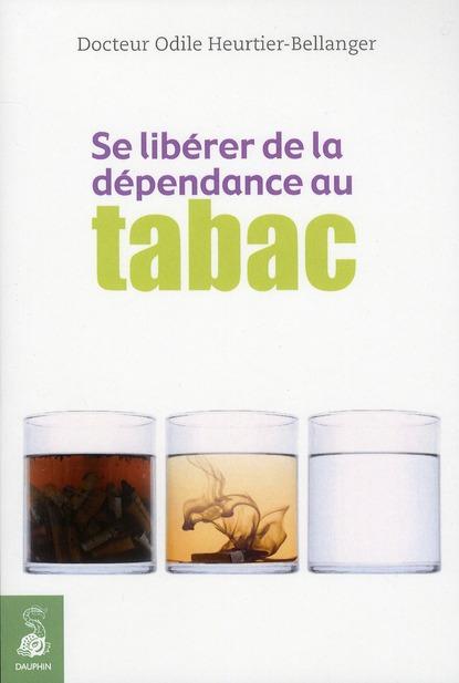 SE LIBERER DE LA DEPENDANCE AU TABAC