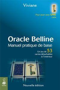 ORACLE BELLINE : MANUEL PRATIQUE DE BASE NED - UN JEU DE 53 CARTES DETACHABLES A L'INTERIEUR