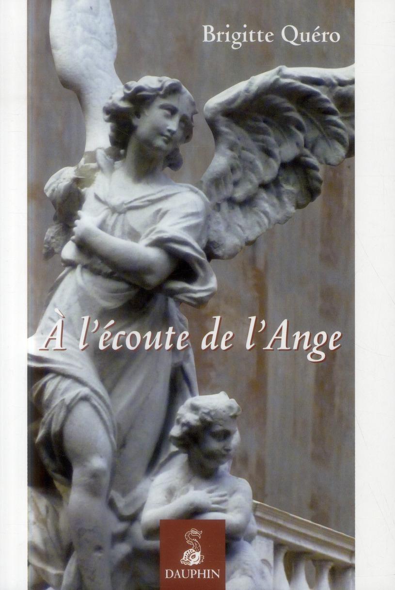 A L ECOUTE DE L ANGE