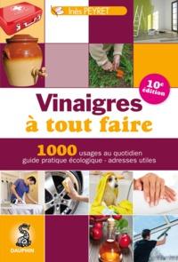 VINAIGRES A TOUT FAIRE 8EME EDITION
