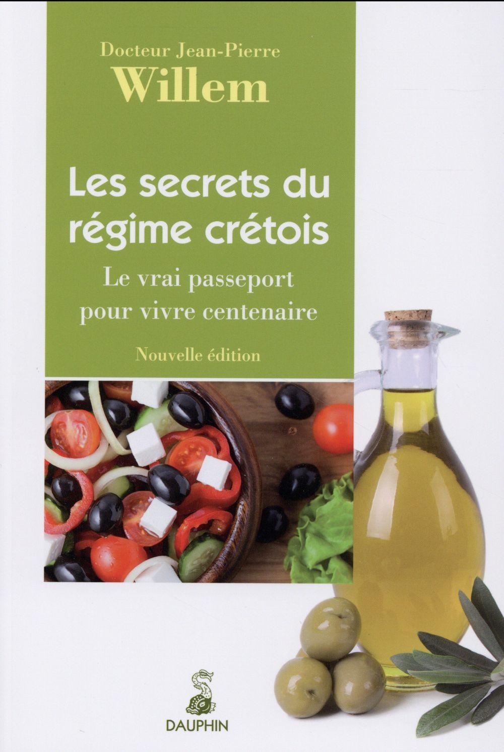 SECRETS DU REGIME CRETOIS - LE VRAI PASSEPORT POUR VIVRE CENTENAIRE
