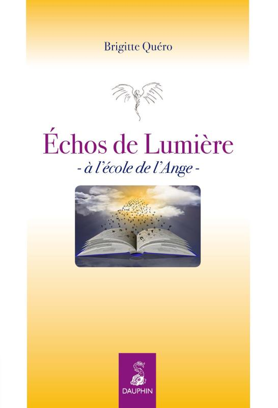 ECHOS DE LUMIERE - MESSAGES SPIRITUELS NED