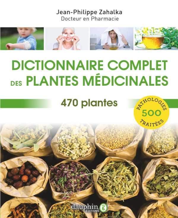 DICTIONNAIRE COMPLET DES PLANTES MEDICINALES