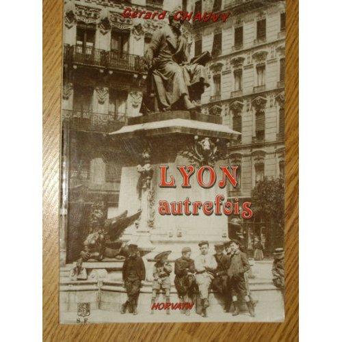 LYON AUTREFOIS