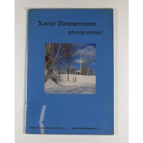 ZIMMERMANN (XAVIER) PHOTOGRAPHIES CAHIER D'EXPO N.26